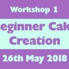 Workshop 1 - Beginner Cake Creation